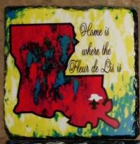 Home is where the Fleur de Lis Is - Bright Color Slate Plaque - Set of 3